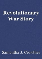 Revolutionary War Story
