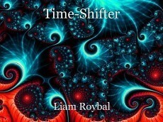 Time-Shifter