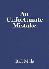 An Unfortunate Mistake