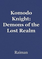 Komodo Knight: Demons of the Lost Realm