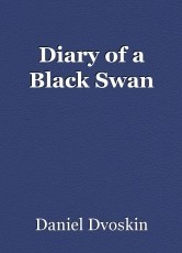 Diary of a Black Swan