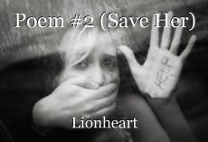 Poem #2 (Save Her)