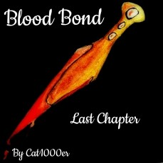 Blood Bond- The Last Chapter