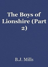 The Boys of Lionshire (Part 2)