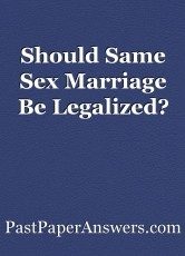 should same sex marriage be legalized essay should same sex marriage be legalized essay by pastpaperanswerscom
