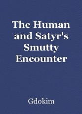 The Human and Satyr's Smutty Encounter
