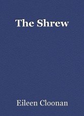 The Shrew