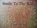 Smile To The Rain