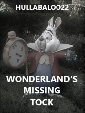 Wonderland's Missing Tock