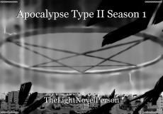 Apocalypse Type II Season 1