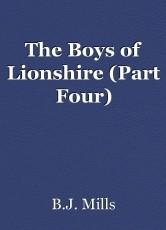 The Boys of Lionshire (Part Four)