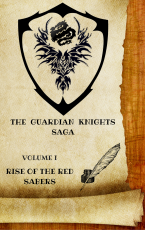The Guardian Knights Saga I - Rise of the Red Sabers