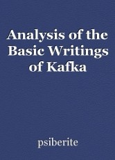 Analysis of the Basic Writings of Kafka