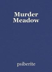 Murder Meadow