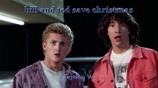 bill and ted save christmas