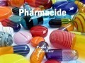 Pharmacide