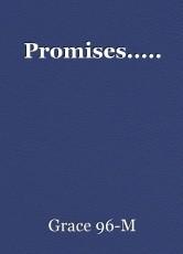 Promises.....