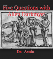 Five Questions with Allen Darkmyst