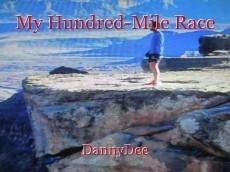 My Hundred-Mile Race