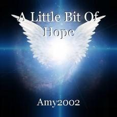 A Little Bit Of Hope