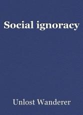 Social ignoracy