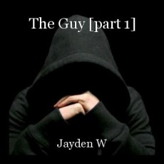 The Guy [part 1]