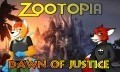 Zootopia: Dawn of Justice