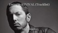 Eminem REVIVAL (Tracklist)