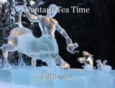 Centaur Tea Time