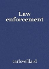 Law enforcement