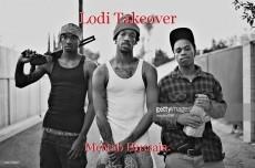 Lodi Takeover