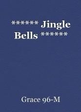 ****** Jingle Bells ******