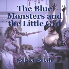 The Blue Monsters and the Little Girl