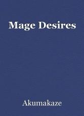 Mage Desires