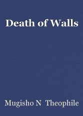 Death of Walls