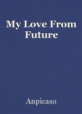 My Love From Future