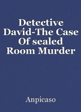 Detective David-The Case Of sealed Room Murder