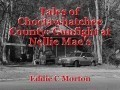 Tales of Choctawhatchee County: Gunfight at Nellie Mae's