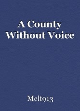 A County Without Voice