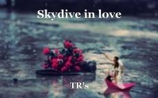 Skydive in love