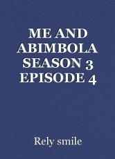ME AND ABIMBOLA SEASON 3 EPISODE 4