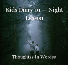 Kids Diary 01 — Night Lesson