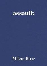 assault: