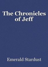 The Chronicles of Jeff