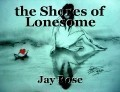 the Shores of Lonesome