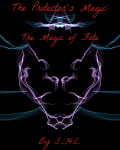 The Protector's Magic: the Magic of Fate