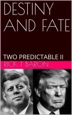 DESTINY AND FATE, Two Predictable II