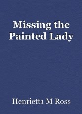 Missing the Painted Lady