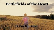 Battlefields of the Heart