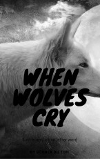 when wolves cry